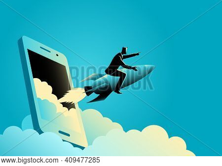 Business Concept Illustration Of A Businessman Riding A Rocket Comes Out From Smart Phones' Screen.
