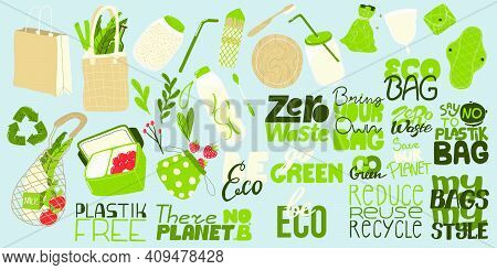 Zero Waste Elements And Slogan Collection. Eco Friendly Stickers And Lettering. Reusable Items Produ