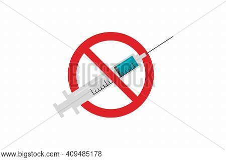 No Vaccine, Icon Isolated. No Syringe Sign. Against Vaccination. Flat Design. Vector Illustration.