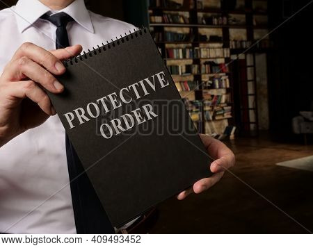 Lawyer Shows Info About Protective Order Rules.