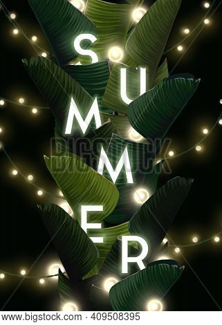 Dark Summer Tropical Design With Banana Palm Leaves And Integrated Text With Light Bulb Garland. Vec