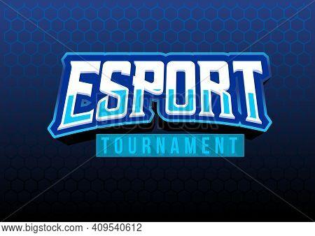 Esport Tournament Bigg Text Vector Illustration Illustration