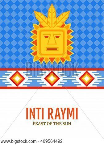 Religious Festival Inti Raymi. Inca Celebration Of The Sun. Pagan Holiday In Peru.