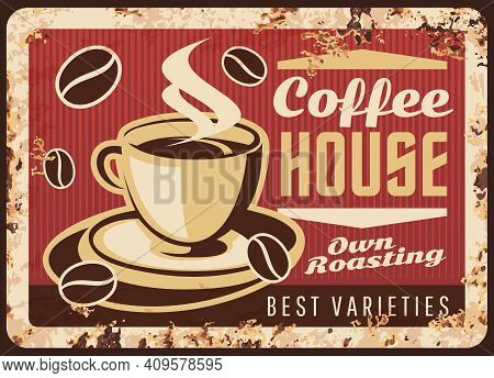 Steaming Coffee Cup Vector Rusty Metal Plate, Coffee House Retro Promo Poster With Mug And Steam, Br