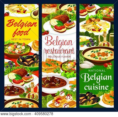 Belgian Cuisine Restaurant Vector Banners Of Meat, Seafood And Vegetable Food With Desserts. Beef St
