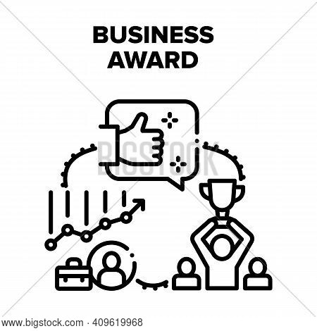 Business Award Vector Icon Concept. Business Award For Success Work Done Or Manager Growth Company P