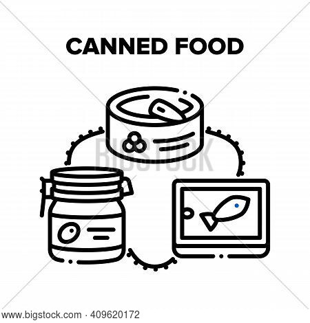 Canned Food Vector Icon Concept. Canned Food Caviar, Fish And Olive Berries, Conserve Aluminum Conta