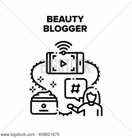 Beauty Blogger Vector Icon Concept. Beauty Blogger Occupation, Woman Recording Video And Giving Advi