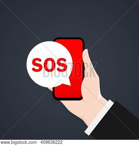 Sos Message In The Phone. 911 Calling In Flat Style. Hand With A Phone Asks For Help. First Aid. Cal