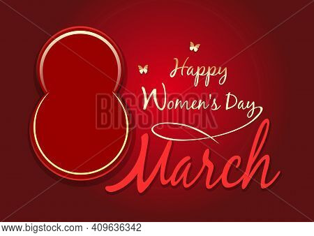 Womens Day Design. Happy Womens Day. 8 March. Greeting Card. Vector Background With The Design Eleme