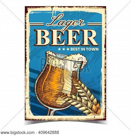 Lager Beer Creative Advertising Banner Vector. Beer Alcoholic Drink Glass Cup And Wheat Spike On Pro