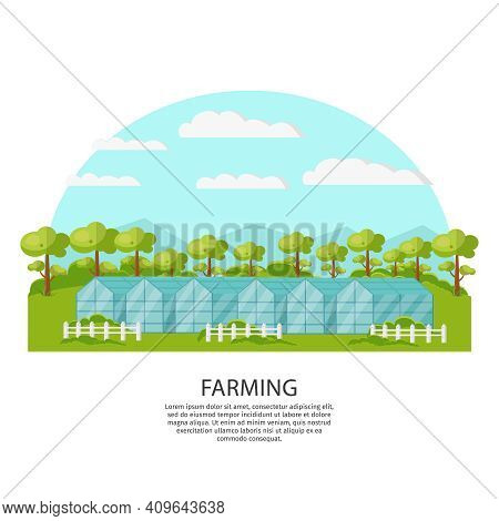 Colorful Agronomy And Agriculture Concept With Greenhouse And Garden On Nature Landscape Vector Illu