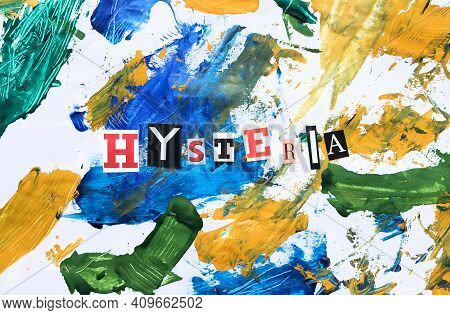 Cut Out Colored Letters From Magazines And Compilation Of Hysteria