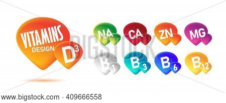 Set Of Graphic Elements With All Range Of Vitamins And Minerals In 3d Colorful Drops, Healthcare Sup
