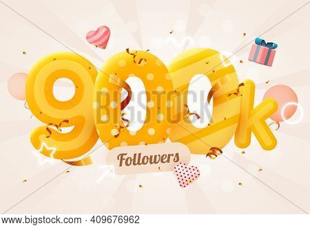 900k Or 900000 Followers Thank You Pink Heart, Golden Confetti And Neon Signs. Social Network Friend