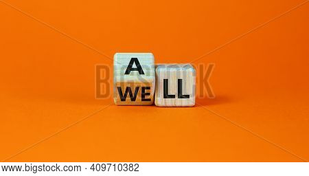 All Is Well Symbol. Turned Cubes With Words All Well. Beautiful Orange Table, Orange Background, Cop