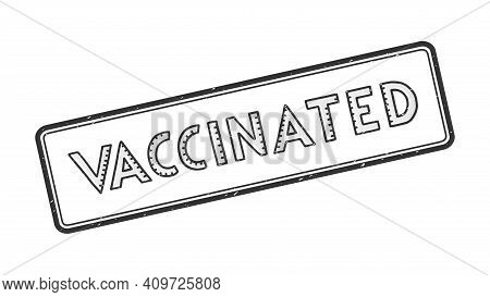 Vaccinated Rectangle Rubbi Stamp. The Word Ist Handwritten, Strokes In The Letters Are Like The Divi