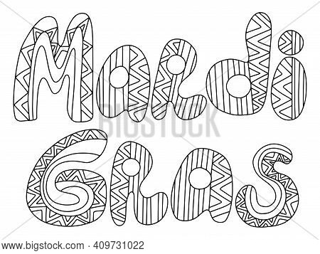 Mardi Gras Words Zen Art White Isolated Stock Vector Illustration. Happy Fat Tuesday Holiday Colorin