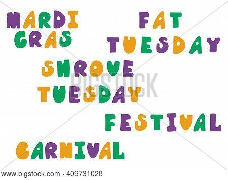 Mardi Gras, Fat Tuesday, Shrove Tuesday, Carnival, Festival Words Set Stock Vector Illustration. Car