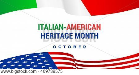 Italian American Heritage Month. Vector Web Banner, Card, Poster For Social Networks And Media. Ital
