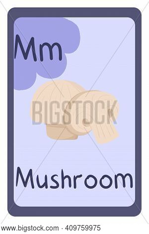 Colorful Abc Education Flash Card, Letter M - Mushroom. Alphabet Vector Illustration With Food, Frui