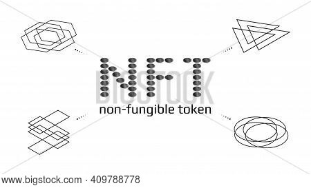 Non Fungible Tokens Infographics Nft Word From Coins With Unique Icon Around Isolated On White. Pay