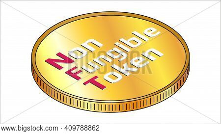 Nft Non Fungible Token Isometric Text On Golden Coin Isolated On White. Pay For Unique Collectibles