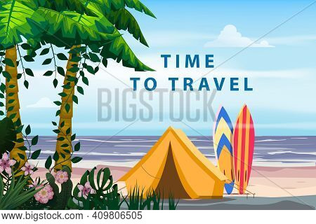 Time To Travel. Tourist Tent Camping On The Tropical Beach, Surfboards, Palms. Summer Vacation Coast