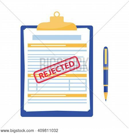 Rejected Application. Clipboard With Document, Red Rejected Stamp And Pen Isolated On White Backgrou