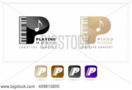 Logo Letter P Its Meaning Piano School Or Playing Music. With Illustration Keyboard. Two Variation C