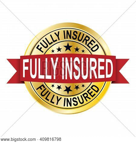 Fully Insured Round Isolated Gold Badge Vector Illustration
