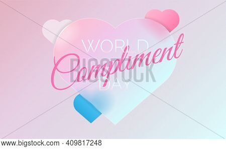 World Compliment Day Poster Concept. Vector Illustration Eps10.