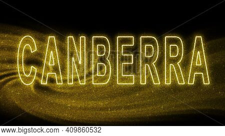 Canberra Gold Glitter Lettering, Canberra Tourism And Travel, Creative Typography Text Banner, On Bl