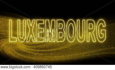 Luxembourg Gold Glitter Lettering, Luxembourg Tourism And Travel, Creative Typography Text Banner, O