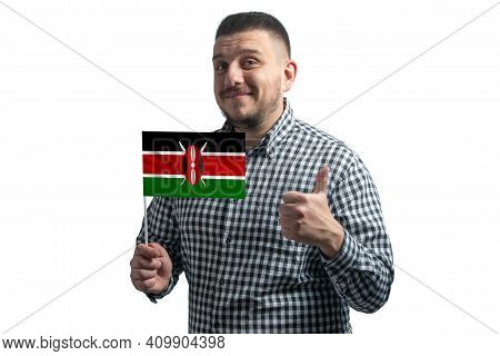 White Guy Holding A Flag Of Kenya And Shows The Class By Hand Isolated On A White Background. Like F