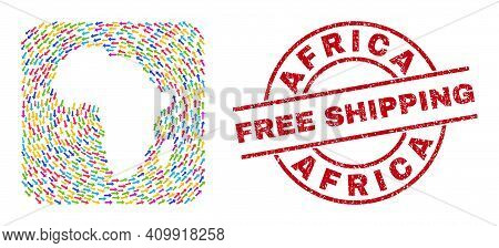Vector Mosaic Africa Map Of Moving Arrows And Rubber Free Shipping Seal Stamp. Collage Geographic Af