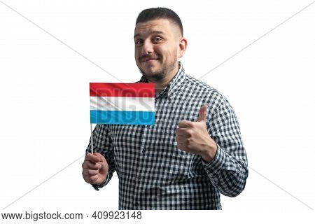 White Guy Holding A Flag Of Luxembourg And Shows The Class By Hand Isolated On A White Background. L