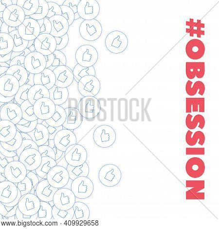 Social Media Icons. Social Media Obsession Concept. Falling Scattered Thumbs Up. Scatter Left Gradie