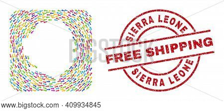 Vector Mosaic Sierra Leone Map Of Migration Arrows And Scratched Free Shipping Seal Stamp. Mosaic Ge