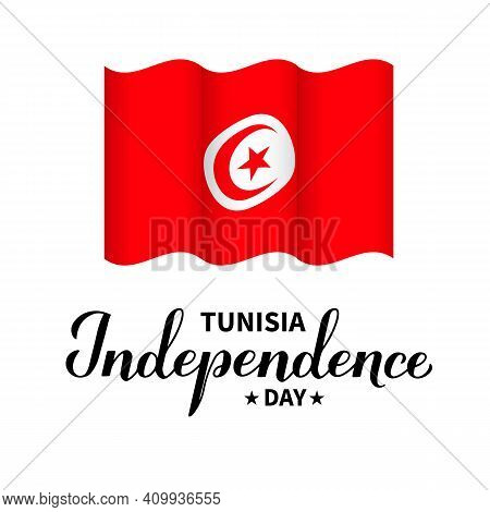 Tunisia Independence Day Lettering With Flag Isolated On White. Holiday Celebrated On March 20. Vect