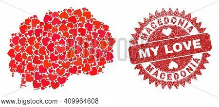 Vector Mosaic Macedonia Map Of Valentine Heart Items And Grunge My Love Seal Stamp. Collage Geograph