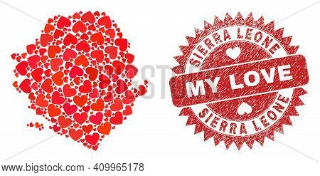 Vector Mosaic Sierra Leone Map Of Love Heart Items And Grunge My Love Seal Stamp. Mosaic Geographic