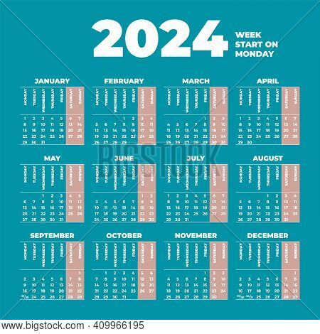 2024 Calendar Template With Weeks Start On Monday