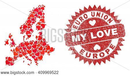 Vector Collage Euro Union Map Of Valentine Heart Elements And Grunge My Love Seal Stamp. Collage Geo