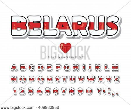 Belarus Cartoon Font. Protest Red White Stripe Flag Colors. Paper Cutout Glossy Abc Letters And Numb