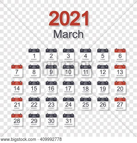 Monthly Calendar Template For March 2021 With Daily Date. On Transparent Background. Week Starts On