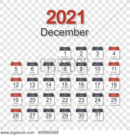 Monthly Calendar Template For December 2021 With Daily Date. On Transparent Background. Week Starts