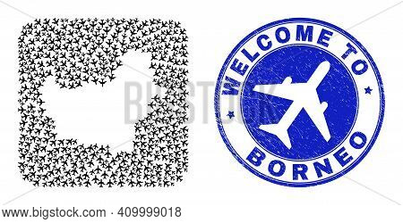 Vector Collage Borneo Map Of Airplane Elements And Grunge Welcome Seal Stamp. Collage Geographic Bor