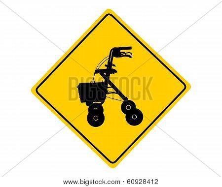 Rollator Warning Sign