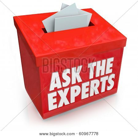 Ask the Experts Question Collection Box Advice Help Tips